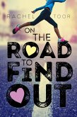 On the Road to Find Out (eBook, ePUB)