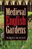 Medieval English Gardens (eBook, ePUB)