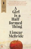 A Girl Is a Half-formed Thing (eBook, ePUB)