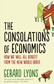 The Consolations of Economics (eBook, ePUB)