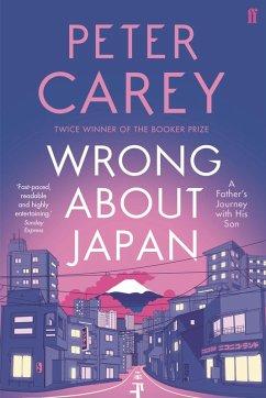 Wrong About Japan (eBook, ePUB) - Carey, Peter