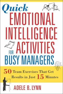 Quick Emotional Intelligence Activities for Busy Managers (eBook, ePUB) - Lynn, Adele