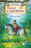 Mia und Aska / Ponyhof Apfelblüte Bd.5