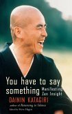 You Have to Say Something (eBook, ePUB)