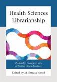 Health Sciences Librarianship (eBook, ePUB)