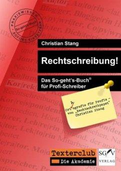 Rechtschreibung! - Stang, Christian