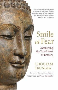 Smile at Fear (eBook, ePUB) - Trungpa, Chogyam