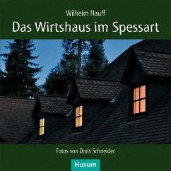 Das Wirtshaus im Spessart - Hauff, Wilhelm