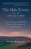 The Holy Trinity and the Law of Three (eBook, ePUB)