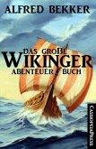 Das große Wikinger Abenteuer Buch (eBook, ePUB)