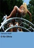 O für Olivia (eBook, ePUB)