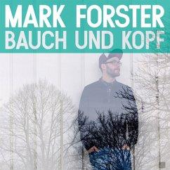 Bauch Und Kopf - Forster,Mark