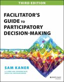 Facilitator's Guide to Participatory Decision-Making (eBook, PDF)