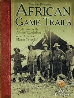 African Game Trails (eBook, ePUB) - Roosevelt, Theodore