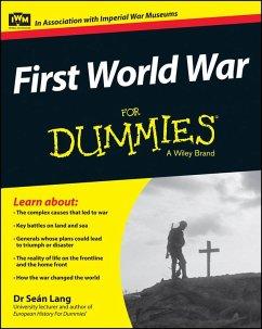 First World War For Dummies (eBook, ePUB) - Lang, Seán
