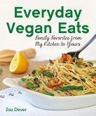Everyday Vegan Eats (eBook, ePUB)