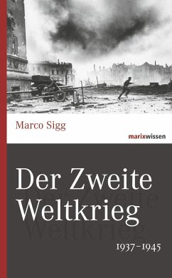 Der Zweite Weltkrieg - Sigg, Marco