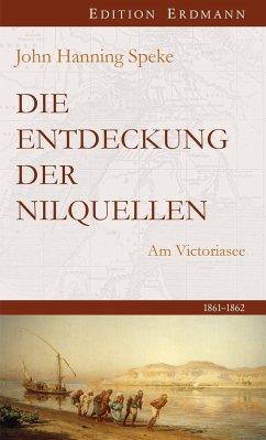 Die Entdeckung der Nilquellen - Speke, John H.