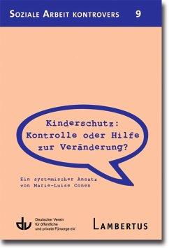 Kinderschutz: Kontrolle oder Hilfe zur Veränder...