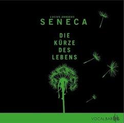 Die Kürze des Lebens - Seneca, der Jüngere