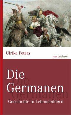 Die Germanen - Peters, Ulrike