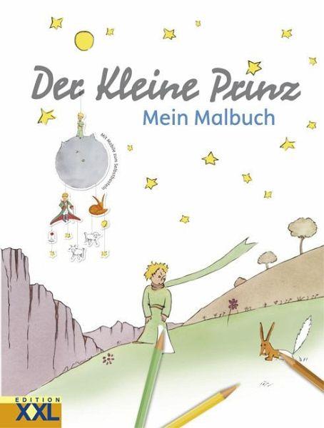 Der Kleine Prinz: Mein Malbuch - Buch - bücher.de