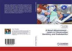 A Novel Advancement - Lasers in Conservative Dentistry and Endodontics - Choudhary, Preeti; Nikhil, Vineeta; Jha, Padmanabh