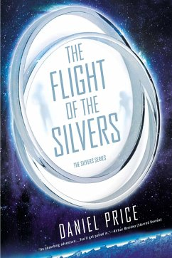 The Flight of the Silvers: The Silvers Book One - Price, Daniel