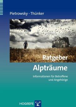 Ratgeber Alpträume - Pietrowsky, Reinhard;Thünker, Johanna