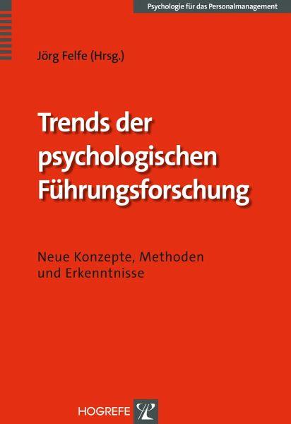Trends der psychologischen Führungsforschung - Fachbuch ...