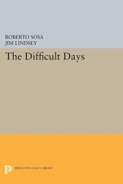 The Difficult Days - Sosa, Roberto