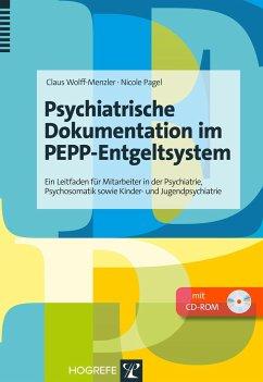 Psychiatrische Dokumentation im PEPP-Entgeltsystem
