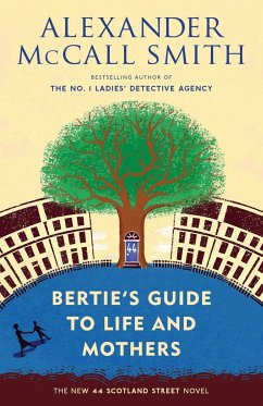 Bertie's Guide to Life and Mothers - Smith, Alexander Mccall