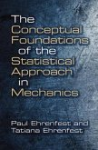 Conceptual Foundations of the Statistical Approach in Mechanics