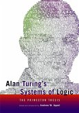 Alan Turing′s Systems of Logic - The Princeton Thesis