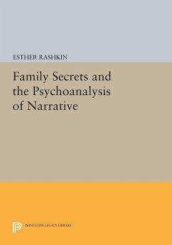 Family Secrets and the Psychoanalysis of Narrative - Rashkin, Esther