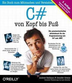 C# von Kopf bis Fuß (eBook, PDF) - Greene, Jennifer; Stellmann, Andrew