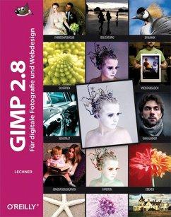 Gimp 2.8 (eBook, PDF) - Lechner, Bettina K.