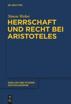 Herrschaft und Recht bei Aristoteles - Weber, Simon