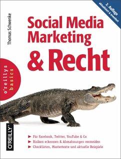Social Media Marketing und Recht, 2. Auflage (eBook, PDF) - Schwenke, Thomas