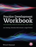 Practice Development Workbook for Nursing, Health and Social Care Teams (eBook, PDF)