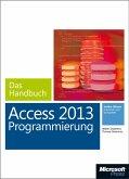 Microsoft Access 2013 Programmierung - Das Handbuch (eBook, PDF)