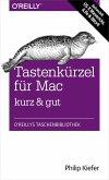 Tastenkürzel für Mac kurz & gut (eBook, ePUB)