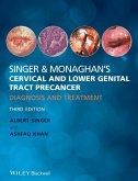 Singer and Monaghan's Cervical and Lower Genital Tract Precancer (eBook, PDF)
