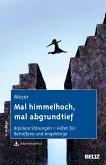 Mal himmelhoch, mal abgrundtief (eBook, PDF)