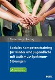 Soziales Kompetenztraining für Kinder und Jugendliche mit Autismus-Spektrum-Störungen (eBook, PDF)