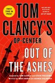 Tom Clancy's Op-Center: Out of the Ashes (eBook, ePUB)