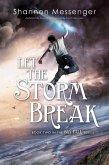 Let the Storm Break (eBook, ePUB)