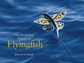 Amazing World of Flyingfish (eBook, PDF)