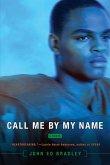 Call Me By My Name (eBook, ePUB)